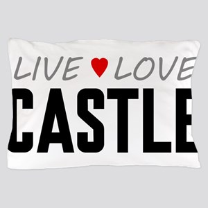 Live Love Castle Pillow Case
