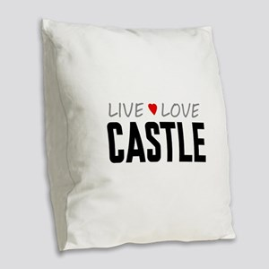 Live Love Castle Burlap Throw Pillow