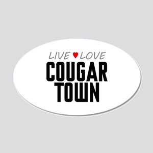 Live Love Cougar Town 22x14 Oval Wall Peel