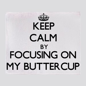 Keep Calm by focusing on My Buttercu Throw Blanket