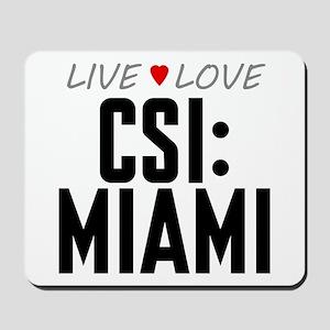 Live Love CSI: Miami Mousepad