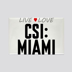 Live Love CSI: Miami Rectangle Magnet