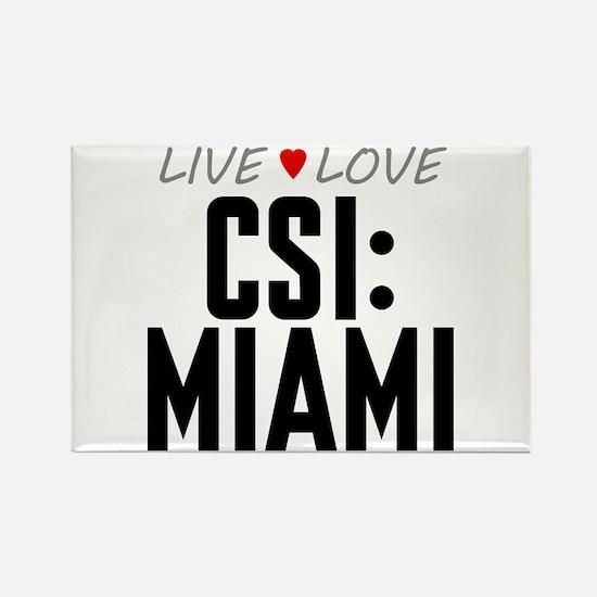 Live Love CSI: Miami Rectangle Magnet