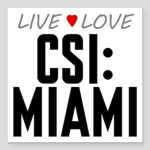 """Live Love CSI: Miami Square Car Magnet 3"""" x 3"""""""