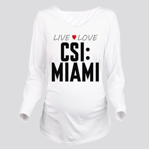 Live Love CSI: Miami Long Sleeve Maternity T-Shirt