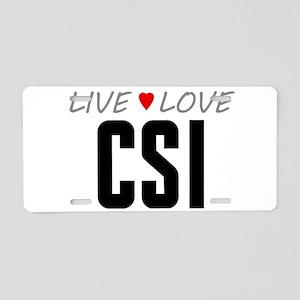 Live Love CSI Aluminum License Plate
