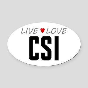 Live Love CSI Oval Car Magnet