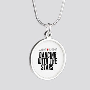 Live Love Dancing With the Stars Silver Round Neck