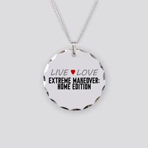 Live Love Extreme Makeover: Home Edition Necklace