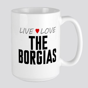 Live Love The Borgias Large Mug