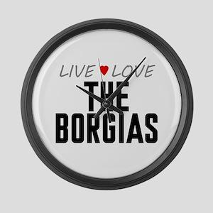 Live Love The Borgias Large Wall Clock