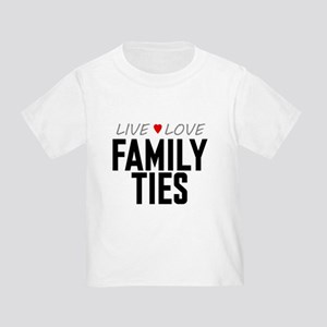 Live Love Family Ties Infant/Toddler T-Shirt