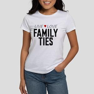 Live Love Family Ties Women's T-Shirt
