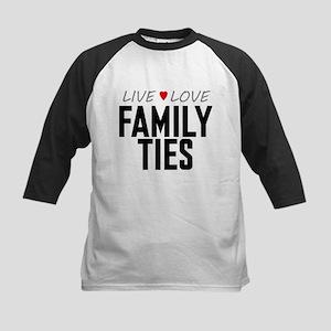 Live Love Family Ties Kids Baseball Jersey