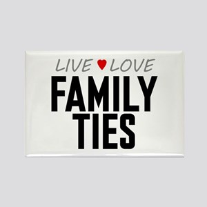 Live Love Family Ties Rectangle Magnet