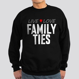 Live Love Family Ties Dark Sweatshirt