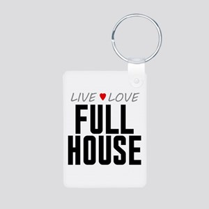 Live Love Full House Aluminum Photo Keychain
