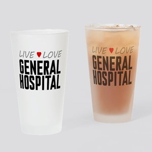 Live Love General Hospital Drinking Glass