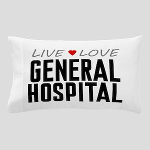 Live Love General Hospital Pillow Case
