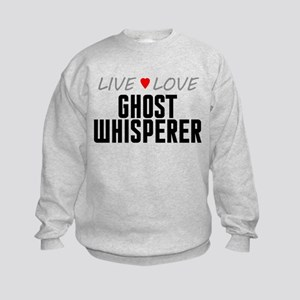 Live Love Ghost Whisperer Kids Sweatshirt