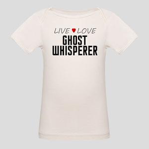 Live Love Ghost Whisperer Organic Baby T-Shirt