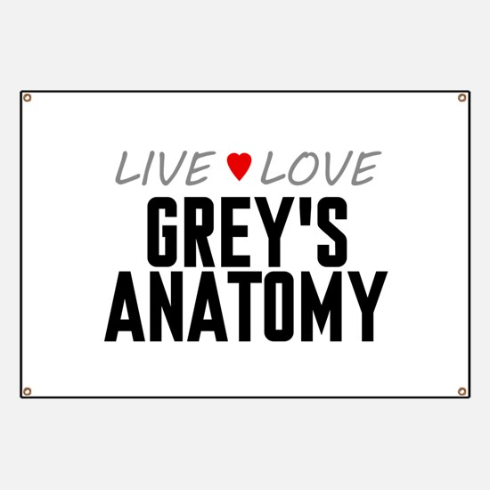 Live Love Grey's Anatomy Banner