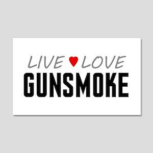Live Love Gunsmoke 22x14 Wall Peel