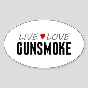 Live Love Gunsmoke Oval Sticker
