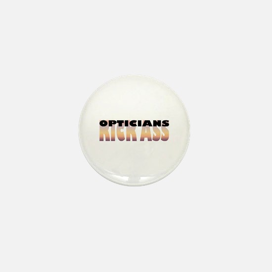 Opticians Kick Ass Mini Button