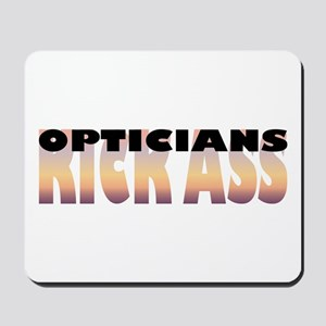 Opticians Kick Ass Mousepad