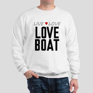 Live Love Love Boat Sweatshirt