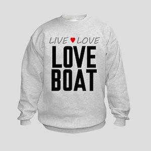 Live Love Love Boat Kids Sweatshirt
