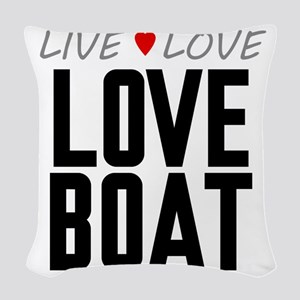 Live Love Love Boat Woven Throw Pillow