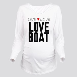 Live Love Love Boat Long Sleeve Maternity T-Shirt