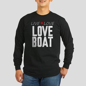 Live Love Love Boat Long Sleeve Dark T-Shirt