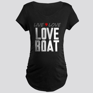 Live Love Love Boat Dark Maternity T-Shirt