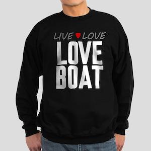 Live Love Love Boat Dark Sweatshirt