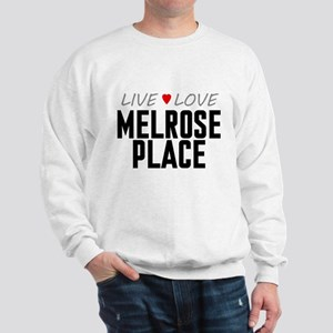 Live Love Melrose Place Sweatshirt