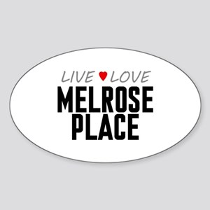 Live Love Melrose Place Oval Sticker