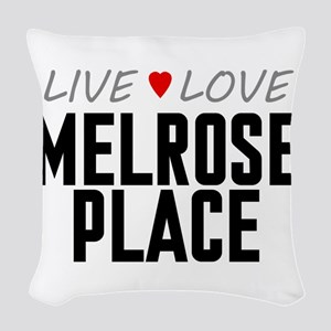 Live Love Melrose Place Woven Throw Pillow