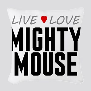 Live Love Mighty Mouse Woven Throw Pillow