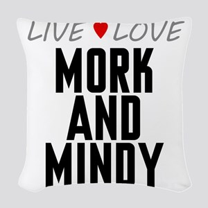 Live Love Mork and Mindy Woven Throw Pillow