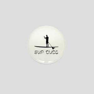 SUP Dude Mini Button
