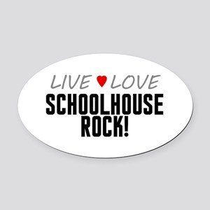 Live Love Schoolhouse Rock! Oval Car Magnet