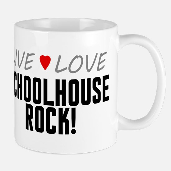 Live Love Schoolhouse Rock! Mug