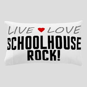 Live Love Schoolhouse Rock! Pillow Case