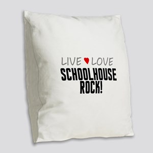 Live Love Schoolhouse Rock! Burlap Throw Pillow