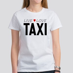 Live Love Taxi Women's T-Shirt