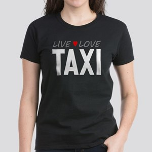 Live Love Taxi Women's Dark T-Shirt