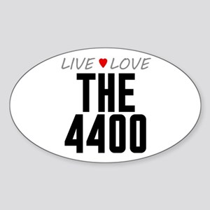 Live Love The 4400 Oval Sticker